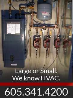 Large and small, we knnow HVAC. Call 605-341-4200
